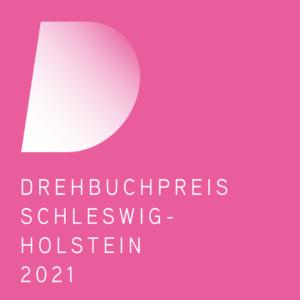 Pinker Hintergrund mit dem Logo des Drehbuchpreises Schleswig-Holstein sowie einem Schriftzug, der Drehbuchpreis Schleswig-Holstein 2021 darstellt.